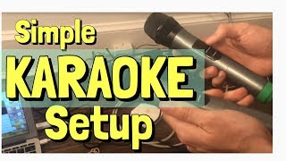 Karaoke Setup - for home - super easy! [2018]