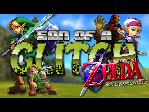 The Legend Of Zelda: Ocarina Of Time 3D Glitches - Son Of A