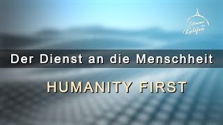 Der Dienst an die Menschheit - Humanity First 1/3 | Stimme des Kalifen