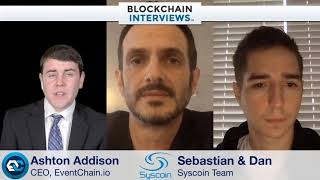 Blockchain Interviews - Sebastian Schepis and Dan Wasyluk of Syscoin Blockchain