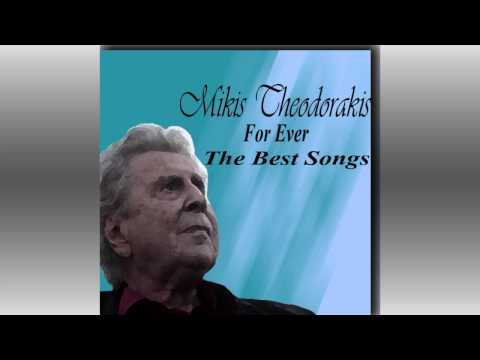 Mikis Theodorakis For Ever: The Best Songs-I Kept My Life