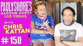 Pauly and Chris Kattan: Best Friends For Life | Pauly Shore's Random Rants #150