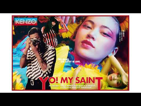 Karen O  YO! MY SAINT feat Michael Kiwanuka From the Kenzo Short Film