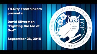 David Silverman - Fighting the Lie of God