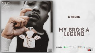 G Herbo - My Bro's a Legend (Sessions)