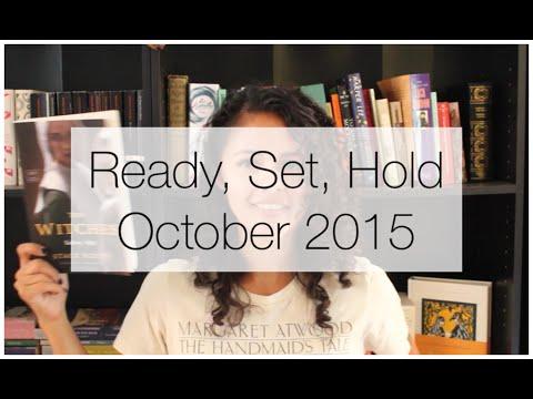 Ready, Set, Hold: October 2015