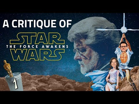 A Critique of Star Wars: The Force Awakens - Introduction