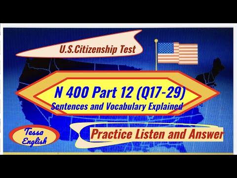 U.S. Citizenship Test/N400 Part12(Q17-29)/Sentence, Vocabulary Definitions/Practice Listen, Answer/