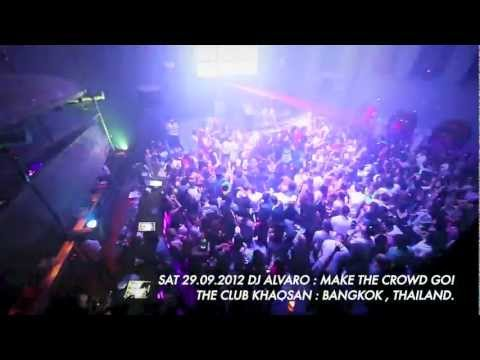 DJ ALVARO : Make the Crowd GO! @The Club Khaosan After movie (Official Video)