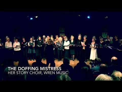Doffing Mistress, Her Story 2019 (Wren Music)