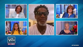 D.L. Hughley on COVID-19 Recovery and Kanye's Run for President | The View