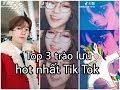 Top 3 trào lưu được Hot teen Trung Quốc quẩy nhiều nhất| Tik Tok Trung Quốc