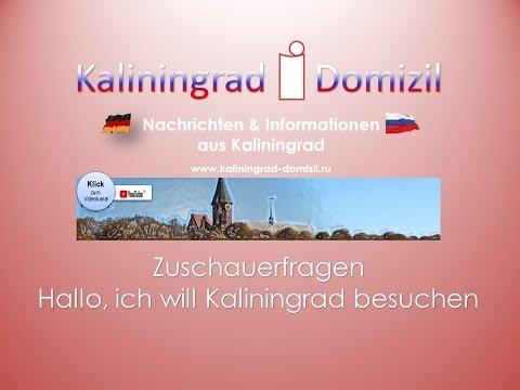 Kaliningrad: Hallo, ich will Kaliningrad besuchen