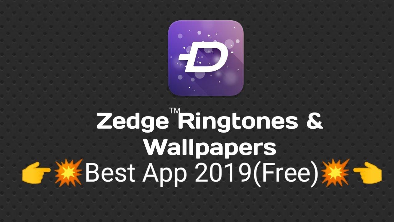 💥💥👉Zedge Ringtones & Wallpapers App 2019 Free Must Watch👈💥💥|Apps GO