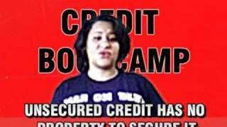 Debt Management: Credit Boot-Camp™ Unsecured Debt