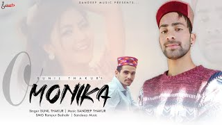 Monika | Sunil Thakur | Pahari Song 2019 | Sandeep Thakur | Sargam Music