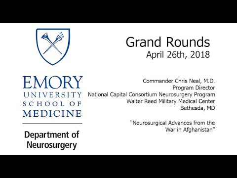 Neurosurgical Advances from the War in Afghanistan - Commander Chris Neal, MD