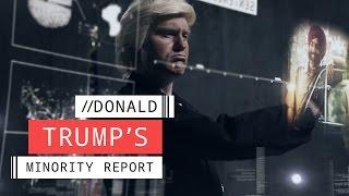 Video Donald Trump's Minority Report download MP3, 3GP, MP4, WEBM, AVI, FLV November 2017