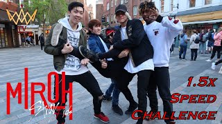 [1.5 SPEED CHALLENGE] [KPOP IN PUBLIC] Stray Kids (스트레이 키즈) - Miroh [UJJN]