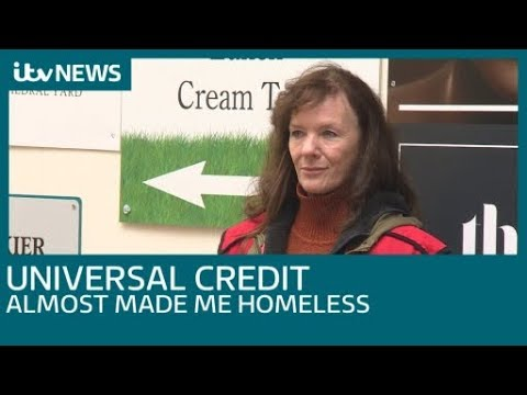 How Universal Credit almost made this woman homeless | ITV News