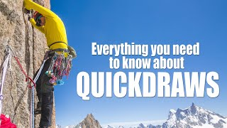 Quickdraws - Everything you need to know? // DAVE SEARLE