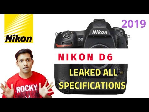 Nikon D6 Expected Specifications 2019 - YouTube