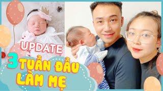 Update 3 tuần đầu làm mẹ | Hạnh Chee