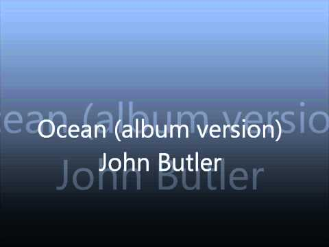 John Butler  Ocean Album Version