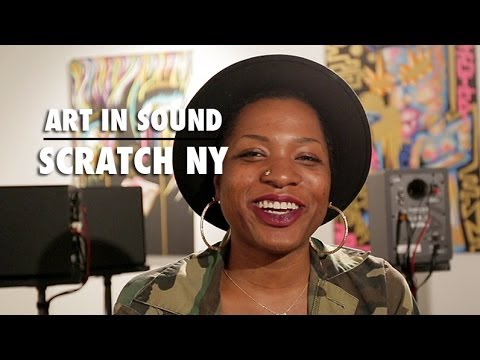 "Scratch NYC: The ""Art in Sound"" Exhibition"