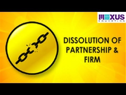 Dissolution of Partnership and Dissolution of Partnership Firm