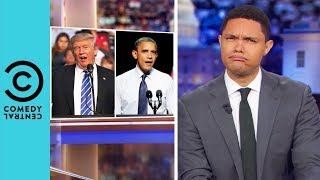Could Donald Trump Have Beaten Obama? | The Daily Show With Trevor Noah
