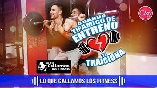 CUANDO TE TRAICIONA TU AMIGO DE ENTRENO | Lo que callamos los Fitness | Jonatan Clay thumbnail