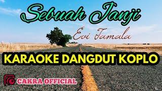 Download Lagu Sebuah Janji / Evie Tamala Karaoke Dangdut/ Ndeles Bro mp3