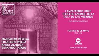 Encuentro Barroco  - Lanzamiento Libro Templos Andinos