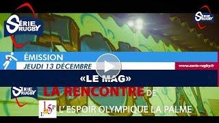 Série Rugby #LeMag - Jeudi 13 Decembre 18