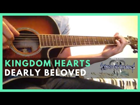 Kingdom Hearts - Dearly Beloved (Guitar Cover)