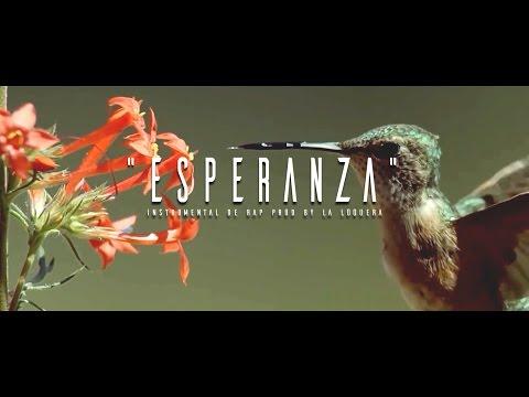 ESPERANZA - INSTRUMENTAL DE RAP USO LIBRE (PROD BY LA LOQUERA 2016)