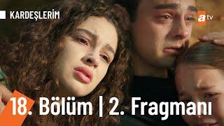 Kardeşlerim 18. Bölüm 2. Fragmanı (Sezon Finali) | Umuda kelepçe vurulmaz!