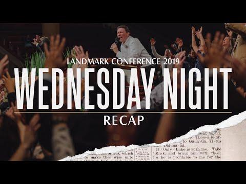Landmark Conference 2019 - Wednesday Night Recap