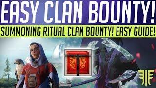 Destiny 2 // SUMMONING RITUAL BOUNTY! Easy Clan Bounty, Kalli Challenge & Powerful Rewards!