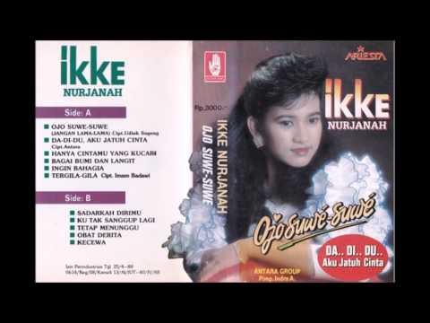 OJo Suwe-Suwe / Ikke Nurjanah (original Full)