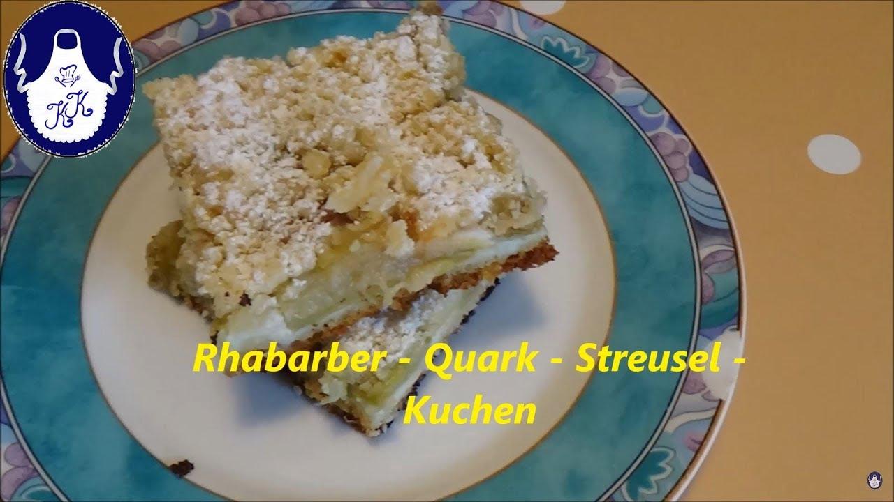 Rhabarber Quark Streusel Kuchen Youtube