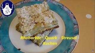 Rhabarber - Quark - Streusel - Kuchen