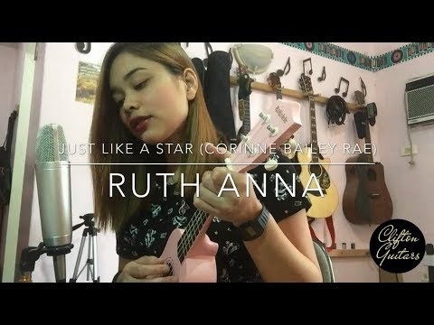 Just Like A Star (Corinne Bailey Rae) Ukulele Cover - Ruth Anna