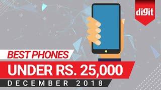 Best Phones Under Rs. 25,000 [December 2018]   Digit.in