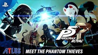 Persona 5 Royal | Meet the Phantom Thieves Trailer | PS4