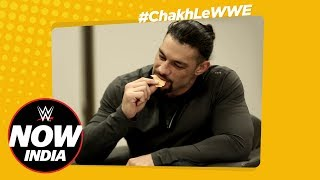 Roman Reigns tries Classic Indian Snacks! - Chakh Le WWE Ep.2: WWE Now India