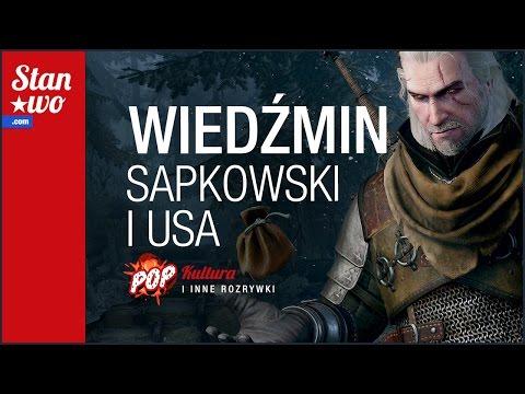 Wiedźmin, Sapkowski I USA - POP-Kultura #2