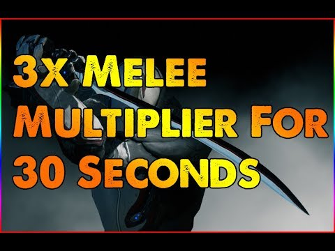 Warframe: How to get 3x Melee Multiplier for 30 seconds