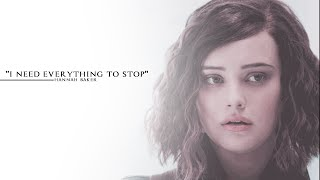Hannah Baker ✖️ I need everything to stop (13 reasons why)